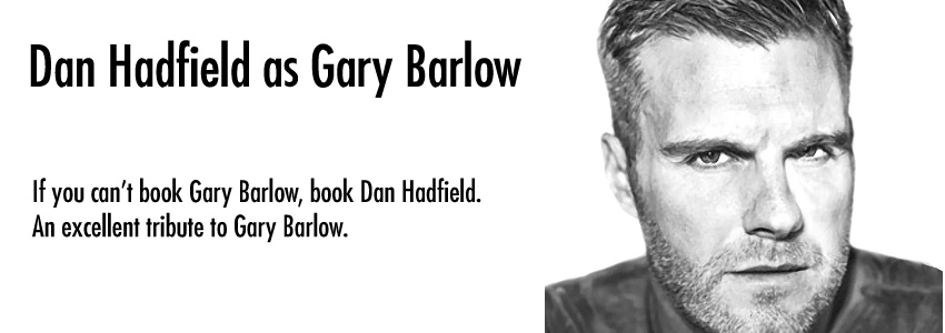 Dan Hadfield (Gary Barlow)
