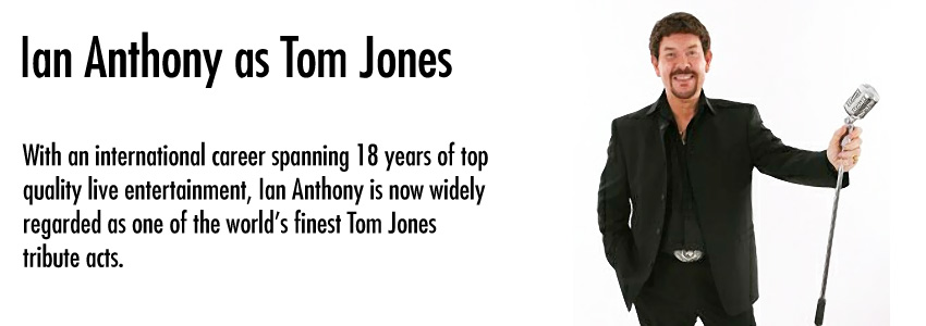 Ian Anthony (Tom Jones)