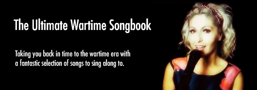 The Ultimate Wartime Songbook