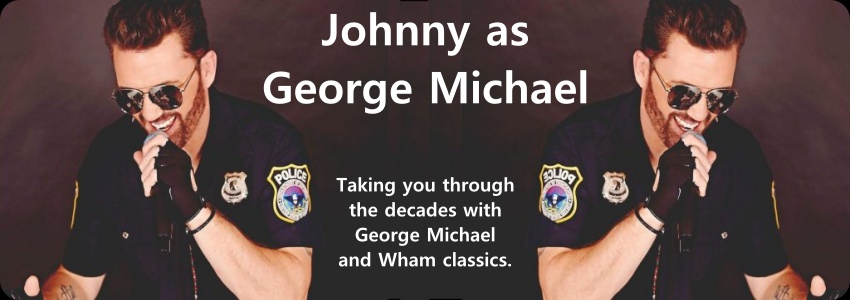 Johnny as George Michael
